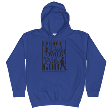 Load image into Gallery viewer, Exercise Daily Walk With God Unisex Youth Hoodie