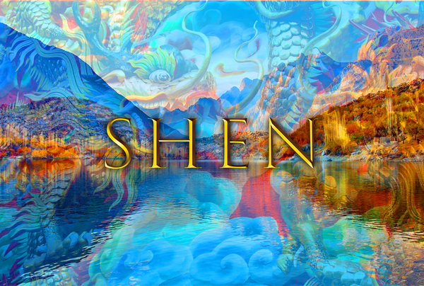 THE THREE TREASURES: SHEN