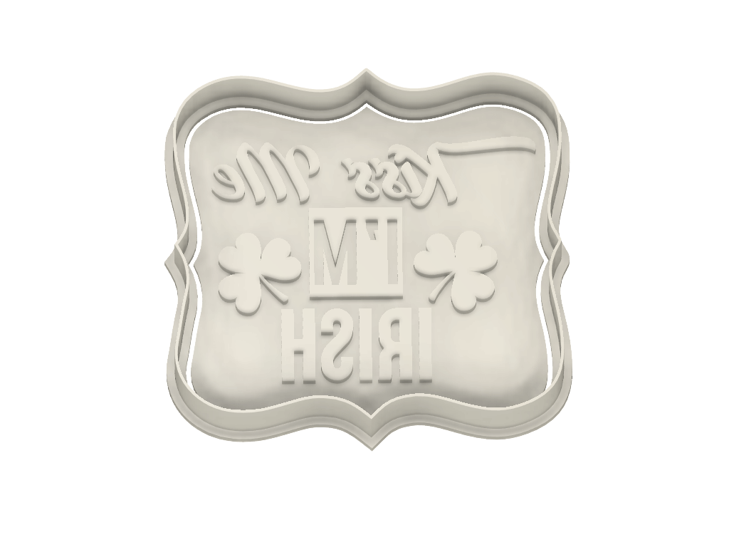 Kiss Me I'm Irish Plaque Cookie Cutter - Dolce3D
