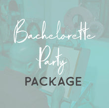 Load image into Gallery viewer, Bachelorette Party Package