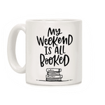mug original pour lecteur my weekend is all booked