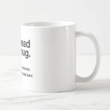 Mug original <br>You Read