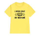 t shirt citation jaune pour lecteur past my bedtime