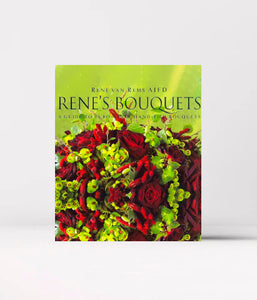 Rene's Bouquets: A Guide to Euro-Style Hand-Tied Bouquets