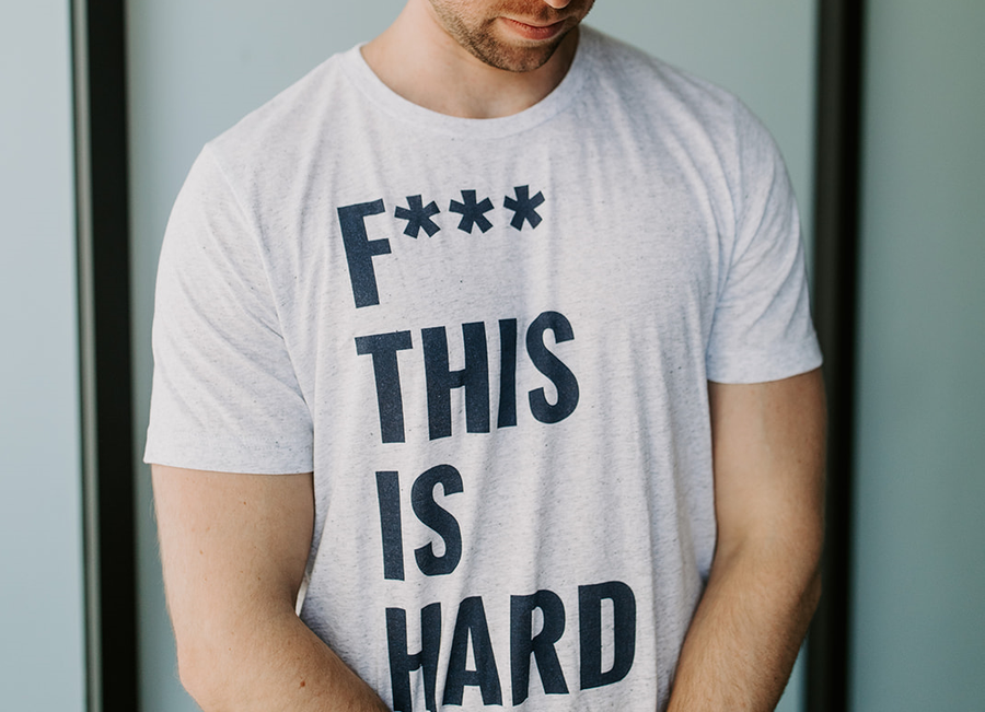 F*** This is Hard Tee