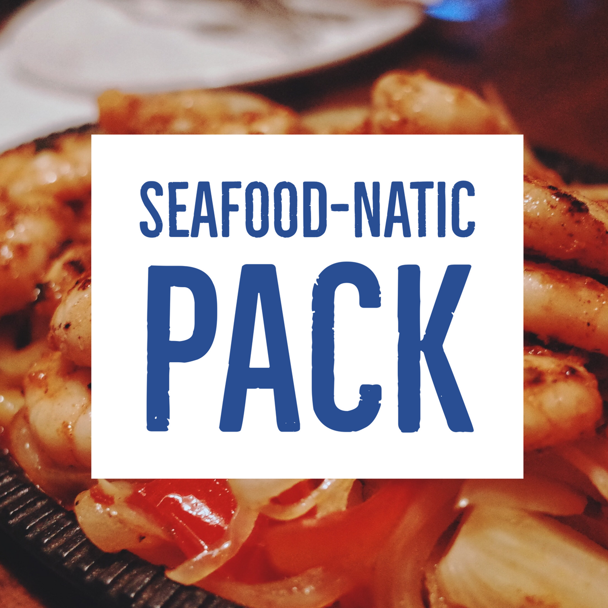 Seafood-natic pack