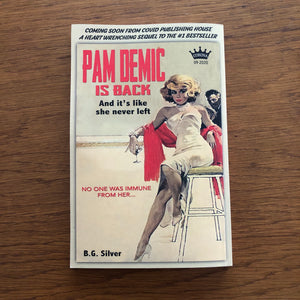 PAM DEMIC LIMITED EDITION PAPERBACK