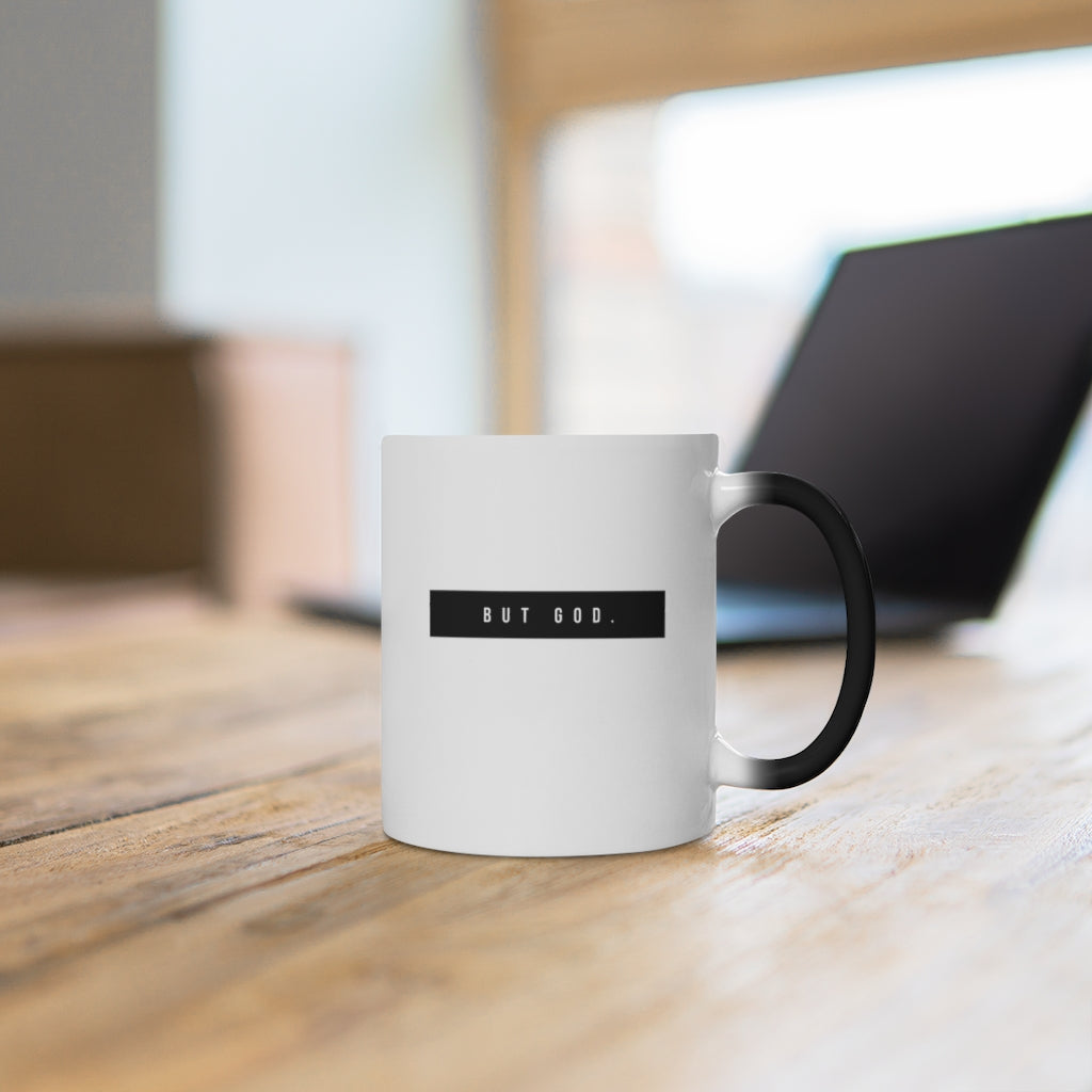 """But God"" Color Changing Mug"