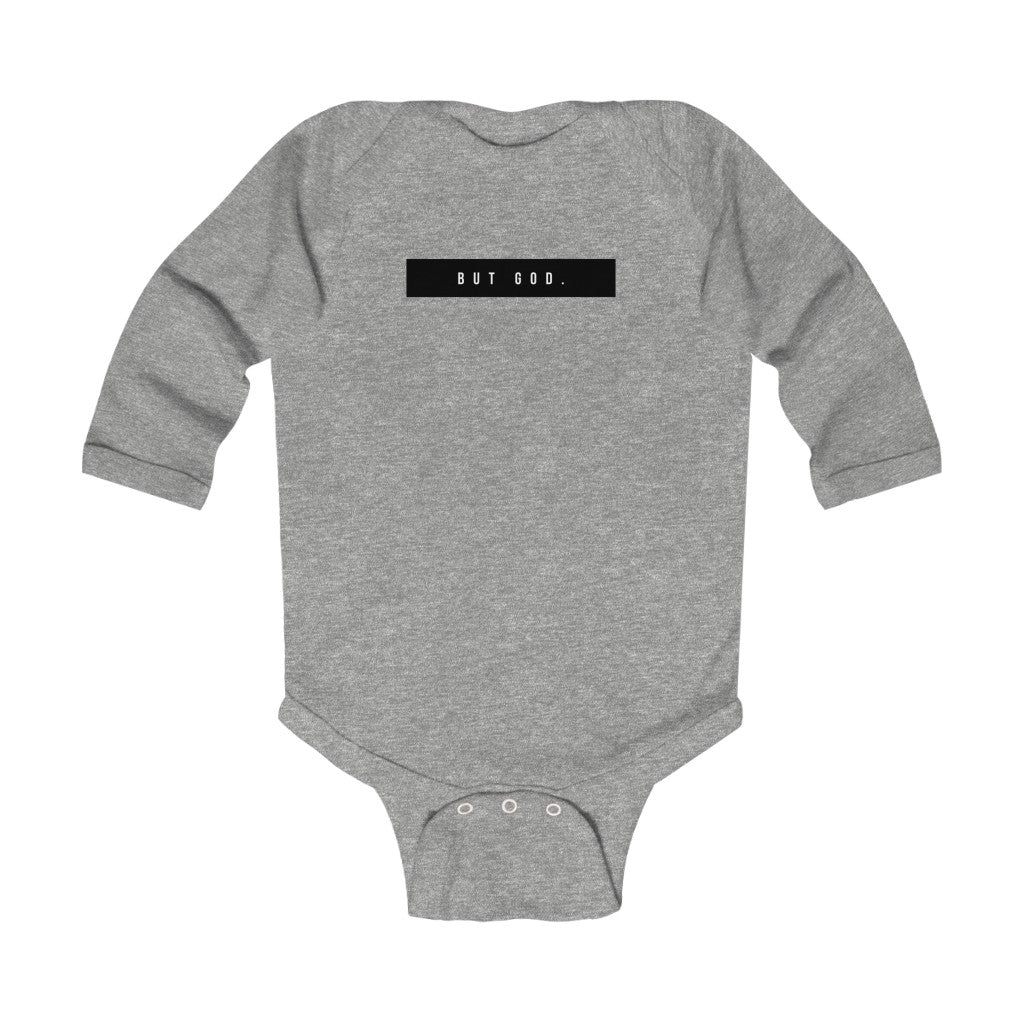 """But God"" Infant Long Sleeve Bodysuit"