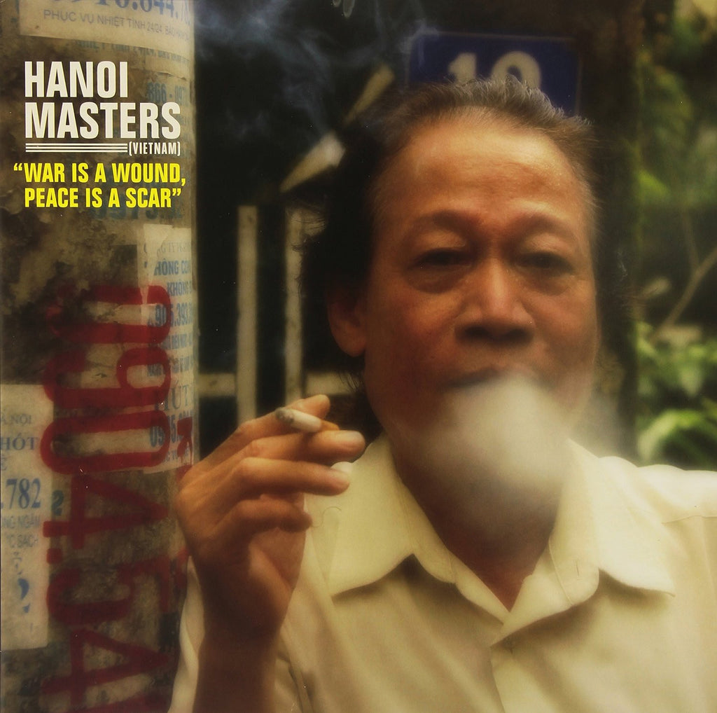 Hanoi Masters - War Is A Wound Peace Is A Scar LP (Includes Download Code)