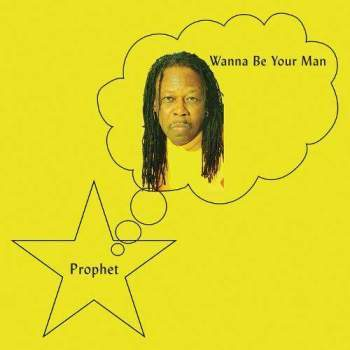 PREORDER - Prophet - Wanna Be Your Man (LP)
