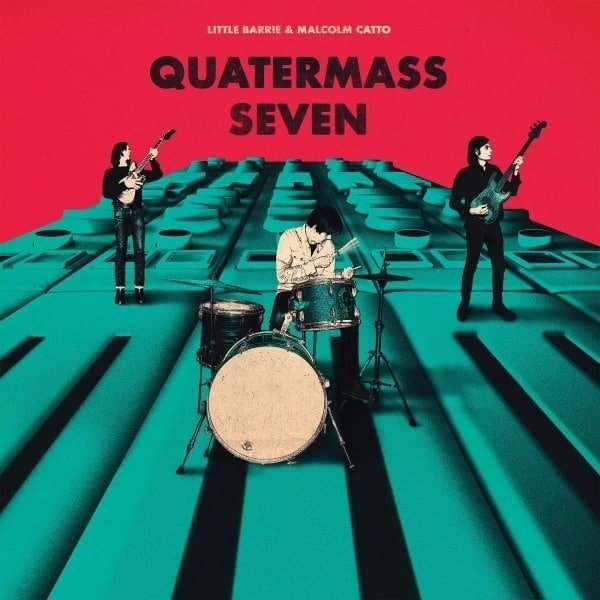 Little Barrie & Malcolm Catto - Quatermass Seven (LP)