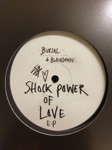 "Burial + Blackdown - Shock Power Of Love EP (12"")"