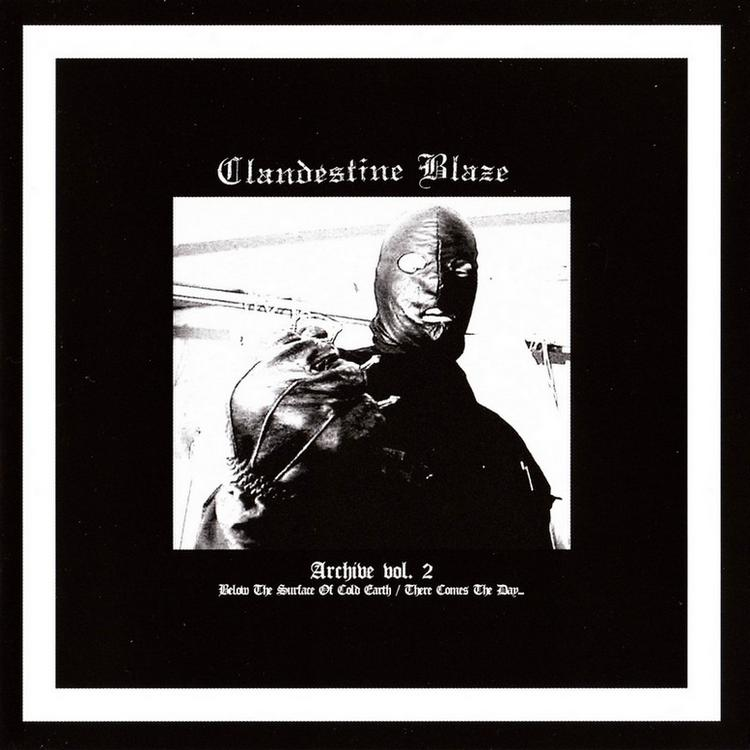 Clandestine Blaze - Archive Vol 2 LP