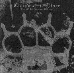 Clandestine Blaze - Fist Of The Northern Destroyer LP