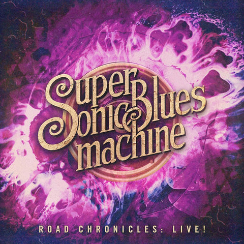 Supersonic Blues Machine - Road Chronicles: Live! (2xLP, 180g Vinyl + Download Code)