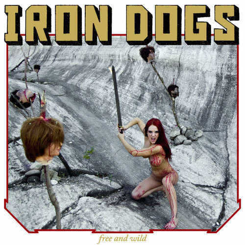 Iron Dogs - Free And Wild (LP, Gold / Red Splatter)