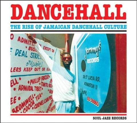 Various - Soul Jazz Records Presents...DANCEHALL: The Rise Of Jamaican Dancehall Culture (3xLP)