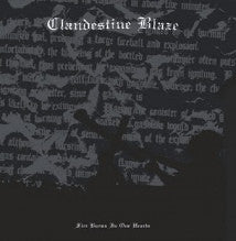 Clandestine Blaze - Fire Burns In Our Hearts LP