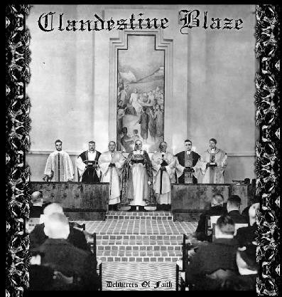 Clandestine Blaze - Deliverers Of Faith LP