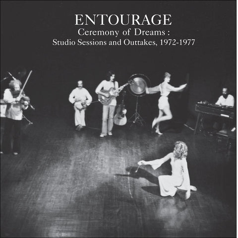 Entourage - Ceremony of Dreams: Studio Sessions & Outtakes, 1972-77 (LP)