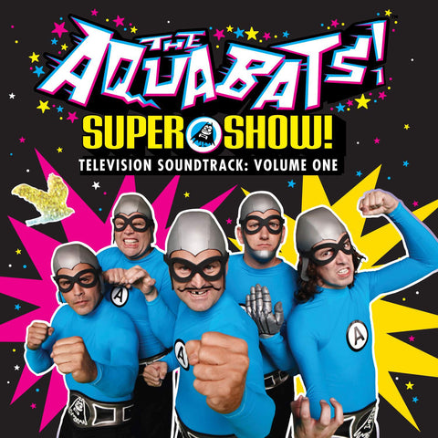 The Aquabats - Super Show! Television Soundtrack: Volume One (LP)