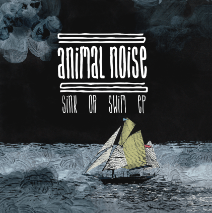 [ RSD16 ] Animal Noise - Sink or Swim EP 7""
