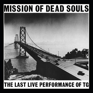 Throbbing Gristle - Mission Of Dead Souls (LP,  White VInyl)