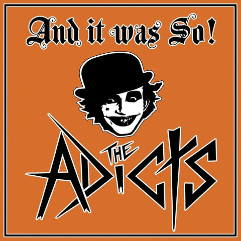 Adicts - And It Was So (LP)