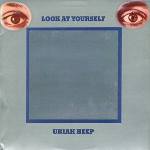 Uriah Heep - Look At Yourself (180gm 2015 Reissue)