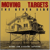 Moving Targets - The Other Side: Demos And Sessions 2xLP