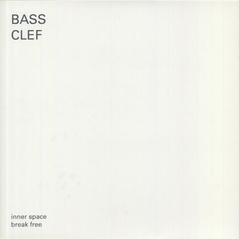 Bass Clef - inner space break free (LP)