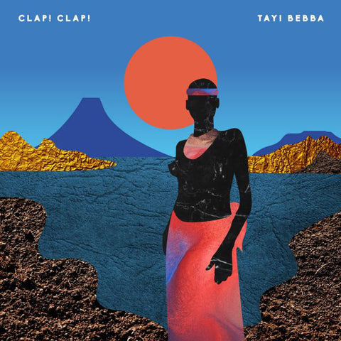 Clap! Clap! - Tayi Bebba (2xLP, Orange & Blue Vinyl)