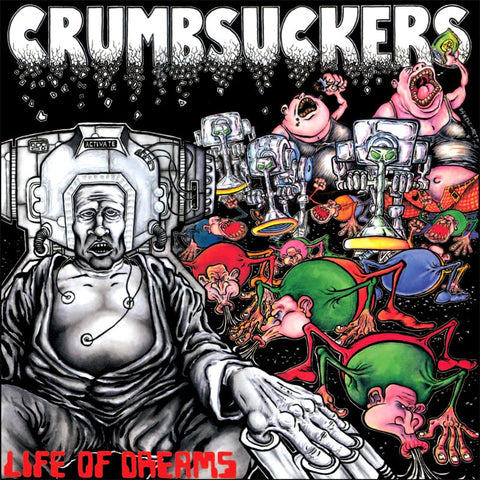 Crumbsuckers - Life Of Dreams LP (splatter vinyl)