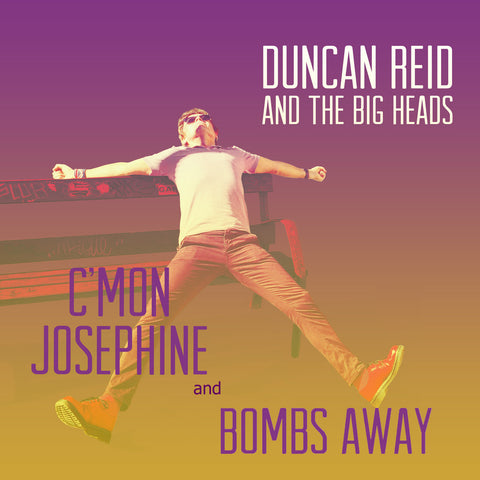 "Duncan Reid and the Big Heads - C'mon Josephine and Bombs Away 7"" (Purple vinyl)"