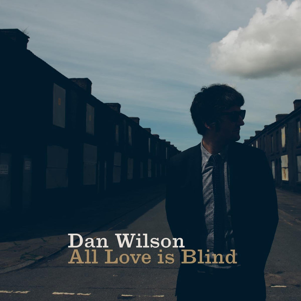 Dan Wilson – All Love Is Blind (CD)