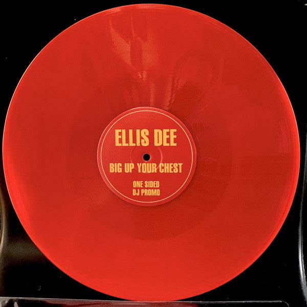"Ellis Dee - Big Up Your Chest (12"", Red Vinyl)"