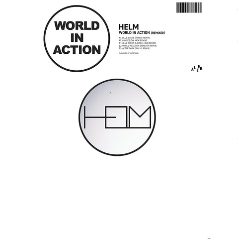 "Helm - World In Action Remixed EP (12"")"