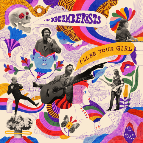 Decemberists - I'll Be Your Girl (LP, Indie Excl. White Vinyl)