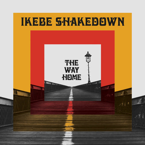 Ikebe Shakedown - The Way Home (LP)