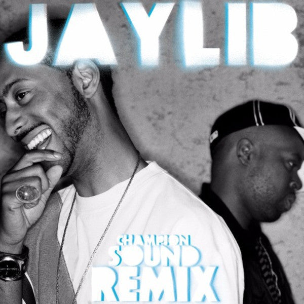 Jaylib - Champion Sound: The Remix (Madlib remixes) (LP)