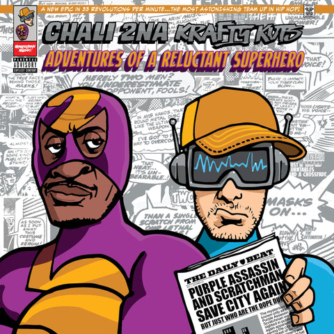 Chali 2na and Krafty Kuts - Adventures Of A Reluctant Superhero (LP)