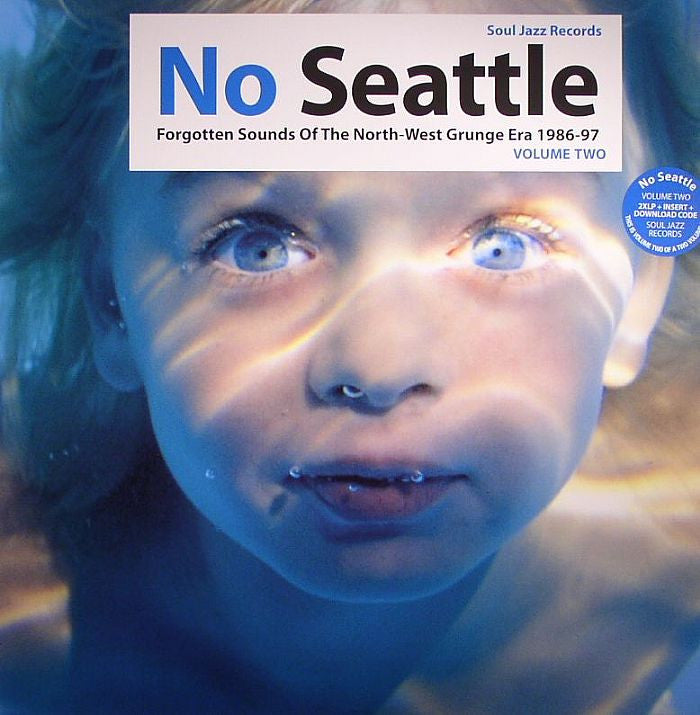 Various Artists - No Seattle: Forgotten Sounds Of The North-West Grunge Era 1986-97 LP 2