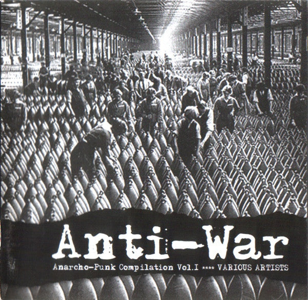 Various ‎– Anti-War (Anarcho-Punk Compilation Vol. 1) CD