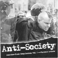 Various ‎– Anti-Society (Anarcho-Punk Compilation Vol. 3) CD