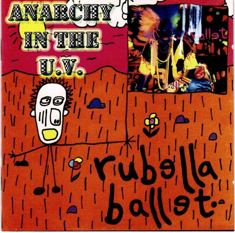 Rubella Ballet ‎– Anarchy In The U.V. CD