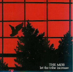 Mob, The ‎– Let The Tribe Increase CD