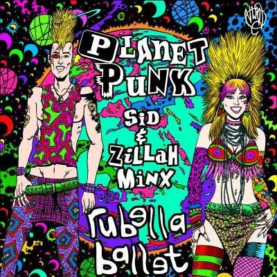 Rubella Ballet ‎– Planet Punk CD