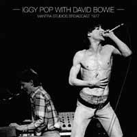 Iggy Pop with David Bowie - Mantra Studios Broadcast 1977 2xLP