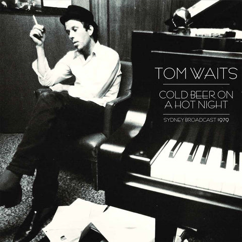 Tom Waits - Cold Beer On A Hot Night 2xLP